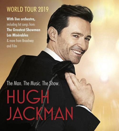 Hugh Jackman is embarking on a global tour in in Houston Julne 18 7pm 2019