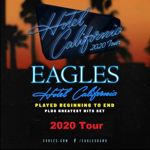 The EAGLES 'Hotel California' 2020 Tour in San Francisco April 11 2020