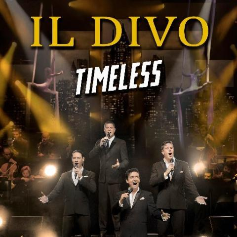 "IL DIVO in ""Timeless"" Tour in Los Angeles Dolby Theatre December 15 8:30pm 2019"