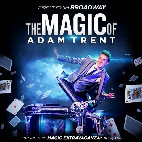 The Magic of ADAM TRENT - June 29-30